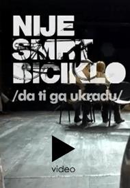 NIJE SMRT BICIKLO (da ti ga ukradu)- Jugoslovensko dramsko pozorište, tiket klub