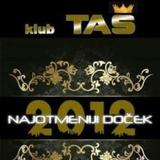 Klub Taš Doček Nove 2012 godine, tiket klub