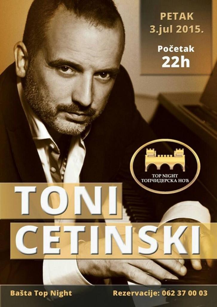 "Tony Cetinski - Restoran ""TOPČIDERSKA NOĆ"", Tiket Klub"