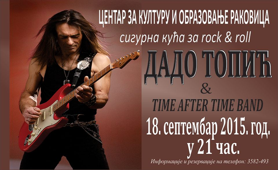 DADO TOPIĆ I TIME AFTER TIME BAND - Kulturni Centar Rakovica, Tiket Klub