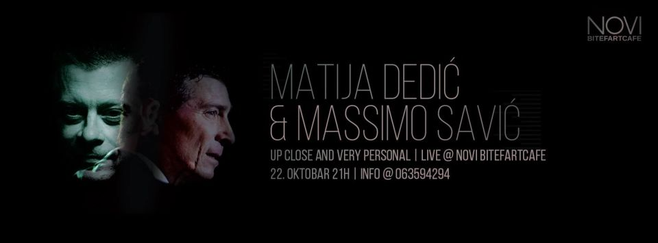Matija Dedić & Massimo Savić - Novi Bitefartcafe, Tiket Klub