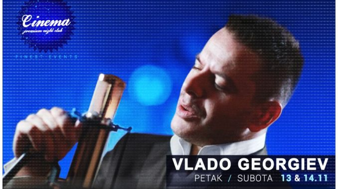 VLADO GEORGIEV - Klub CINEMA