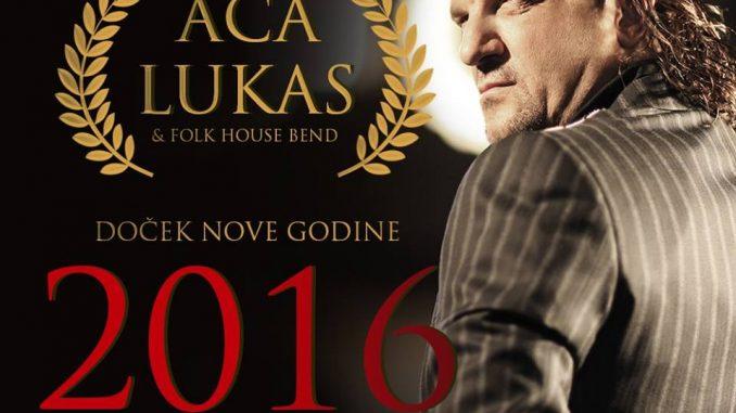 ACA LUKAS - Doček Nove Godine 2016 - Impuls Hall
