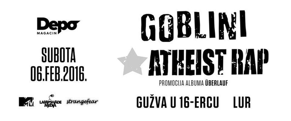 GOBLINI/ATHEIST RAP - Magacin Depo, Tiket Klub