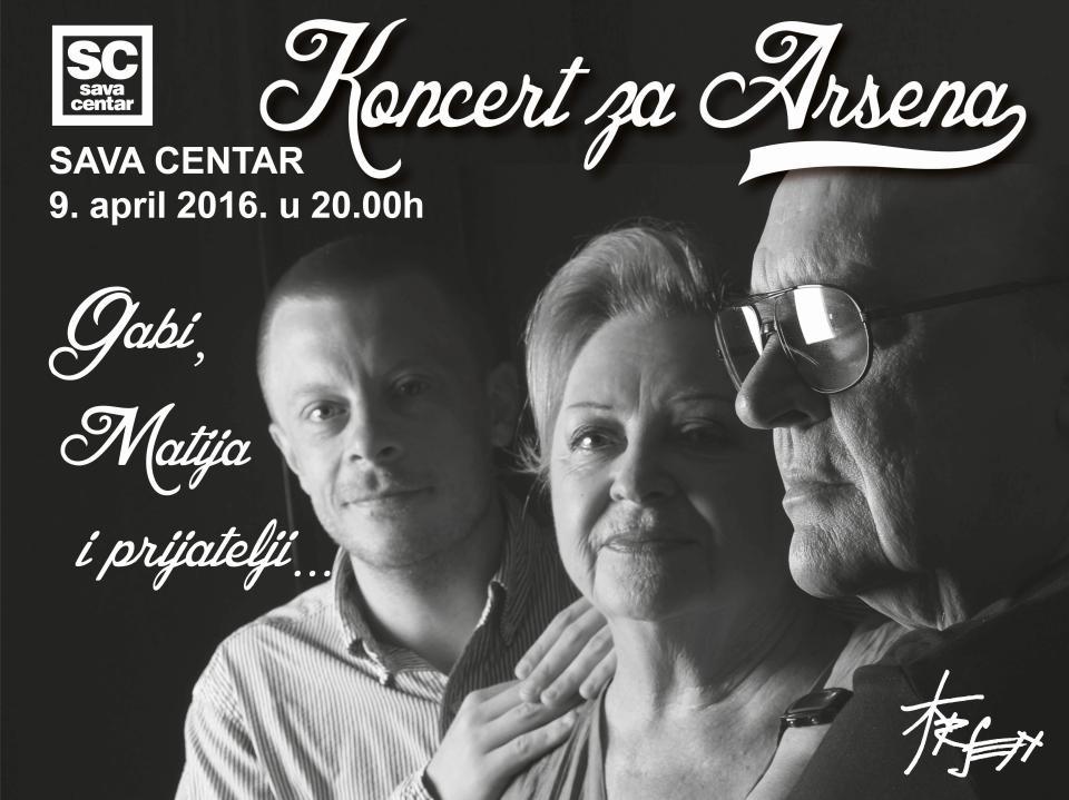 Koncert za Arsena - Sava Centar