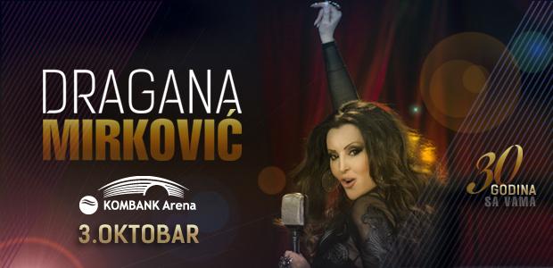 Dragana Mirković - KOMBANK Arena, Tiket Klub